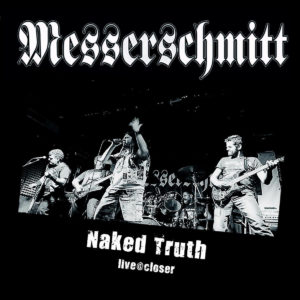Naked Truth (live​@​closer)
