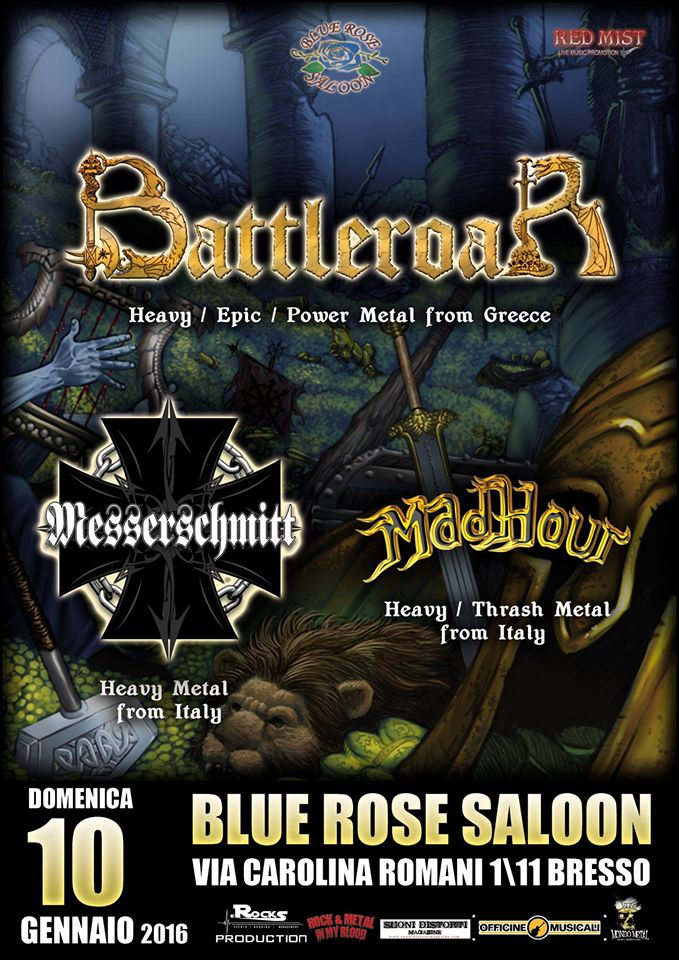 """Valkyries upon Italy Tour"" (Messerschmitt + Battleroar)  – Live@Blue Rose Saloon (Bresso -MI) – 10/01/2016"