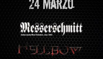 Sabato 24 Marzo 2018 al Fucksia: heavy saturday night con Messerschmitt ed Hellbow