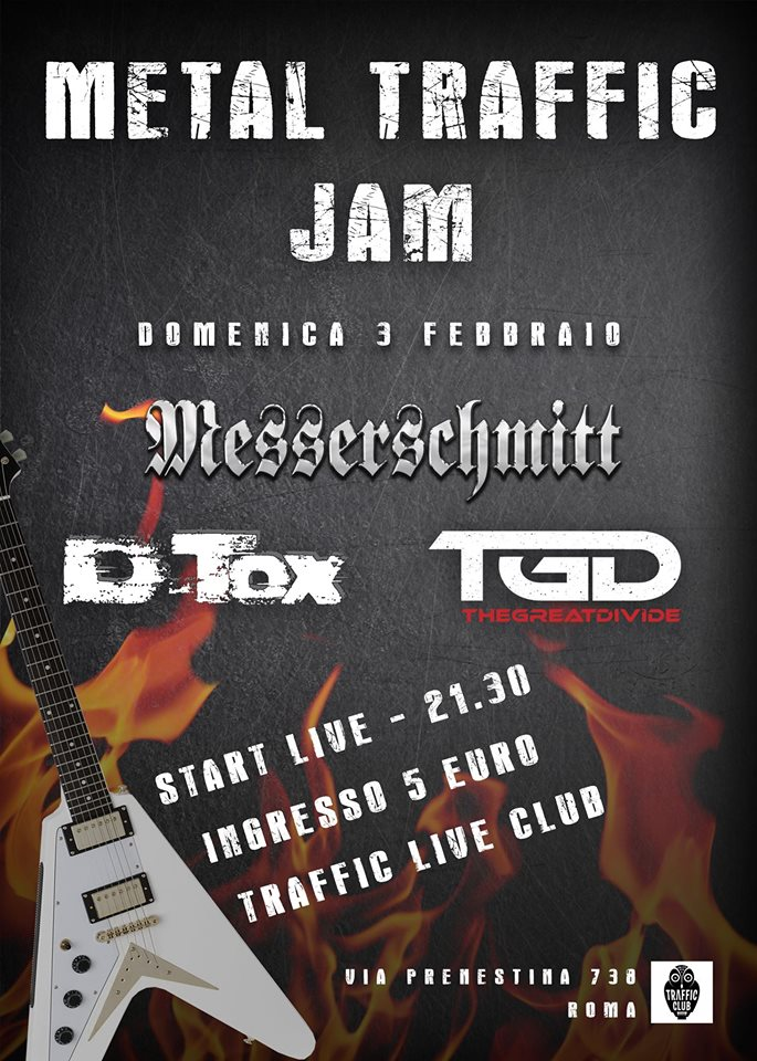 Domenica 3 febbraio METAL TRAFFIC JAM